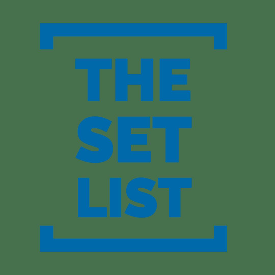 the set list