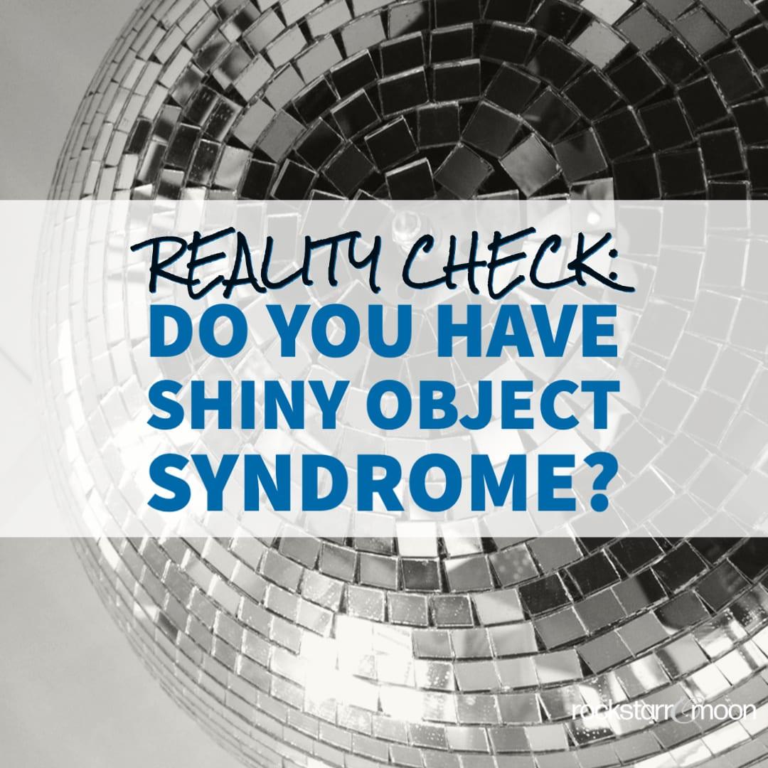 shiny object syndrome