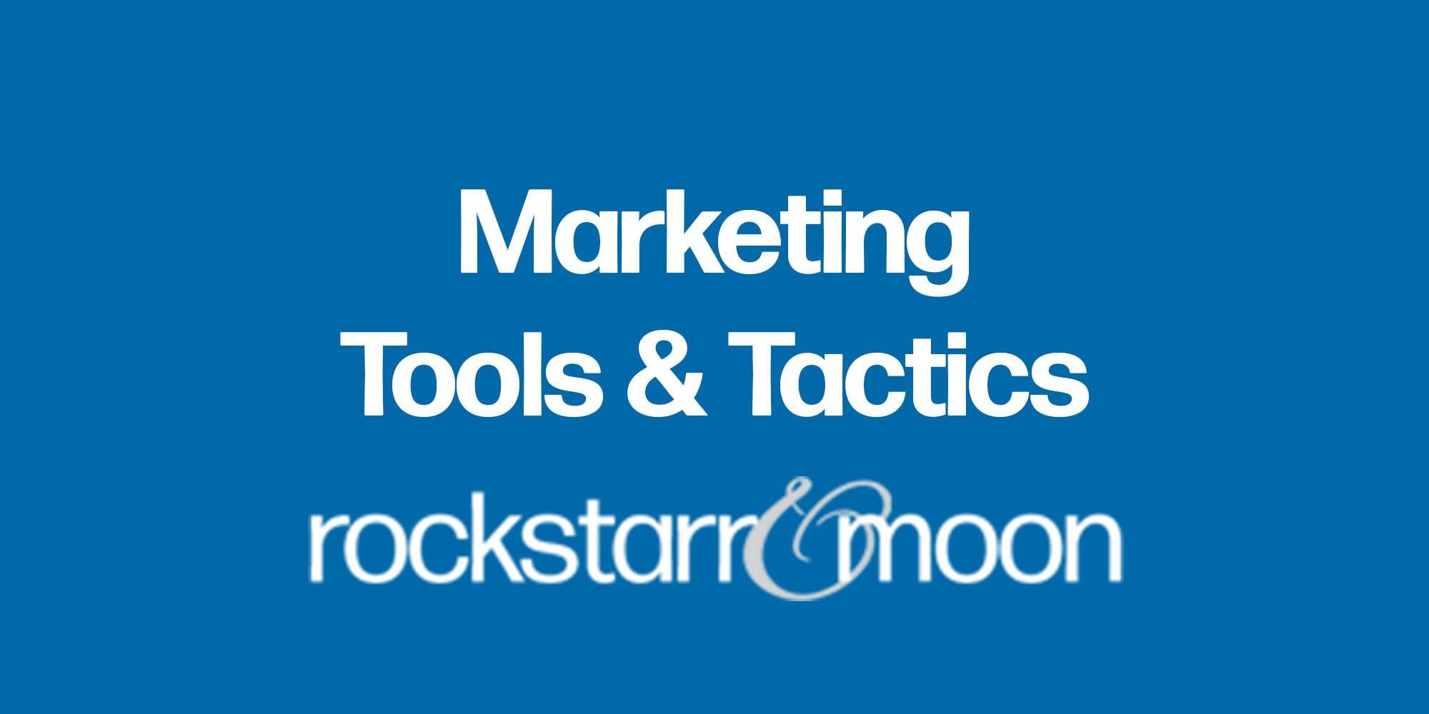 Marketing Tools and Tactics